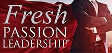 Fresh PASSION Leadership